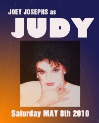 Joey Josephs as Judy Garland