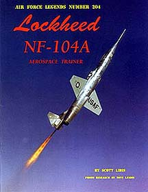 NF-104 book by Scott Libis